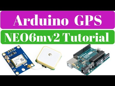 Arduino GPS NEO6MV2 , how to use GPS module with Arduino