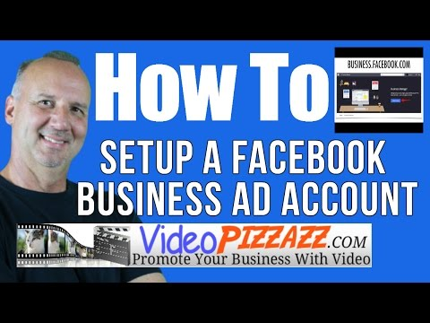 How To Setup A Facebook Business Ad Account - Facebook Ads - Facebook Business Manager