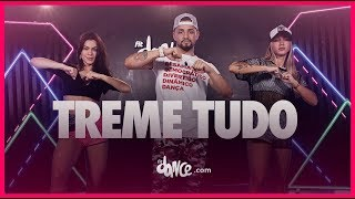 Treme Tudo - Lexa | FitDance TV (Coreografia Oficial) Dance Video