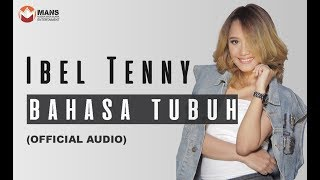 IBEL TENNY - BAHASA TUBUH (Official Audio)