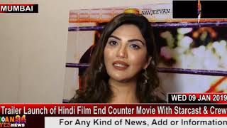 Trailer Launch of Hindi Film End Counter Movie With Starcast & Crew