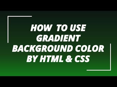 Easy and quick way how  to use  gradient  background color by html & css