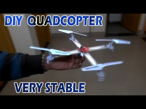 How To Make Very Stable Quadcopter At Home