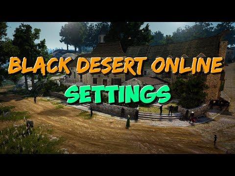 How to optimize BDO | My own Black Desert Settings.