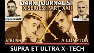 DARK JOURNALIST X-SERIES XXII: SUPRA ET ULTRA X-TECH UFO  ENERGY SECRET!