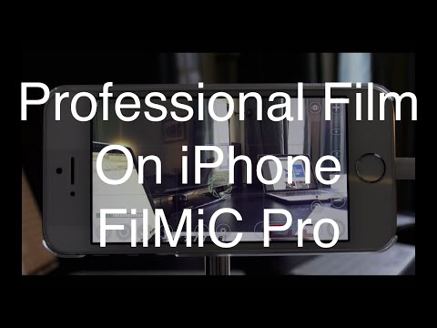Record Professional Quality Film On iPhone FiLMiC Pro