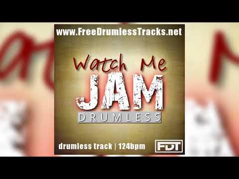 Download FDT Watch Me Jam - Drumless (www FreeDrumlessTracks