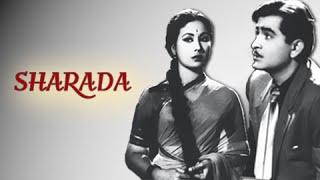 Sharada Full Movie   Raj Kapoor, Meena Kumari   Romantic Bollywood Movie