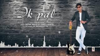 Ik Pal (Full Song) | WALIA SAAB | New Punjabi Songs 2017 | AMAR AUDIO