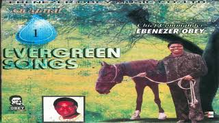 Chief Commander Ebenezer Obey - The Horse, The Man & The Son (Official Audio)