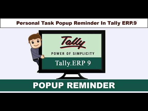 How to Assign Tasks For Tally Users and PopUp Reminder for Tally ERP.9