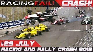 Racing and Rally Crash Compilation Week 29 July 2018 | RACINGFAIL
