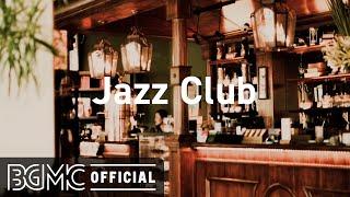 Jazz Club: Smooth Saxophone Jazz - Slow Jazz Chill Music for Lounge