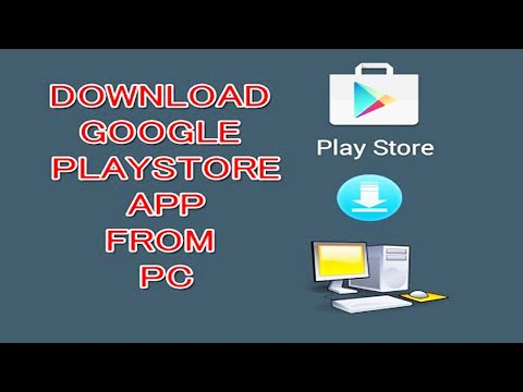 How to download google play store apps on Windows pc