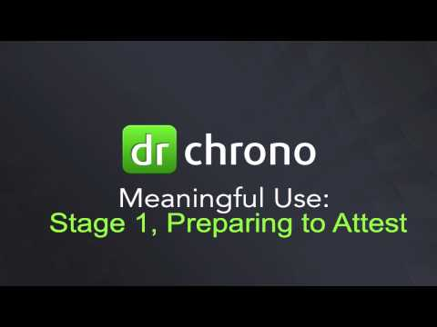 Webinar: Meaningful Use Stage 1 - Preparing to Attest // drchrono EHR