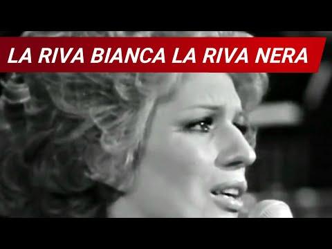 La riva bianca, la riva nera - Iva Zanicchi (1971)