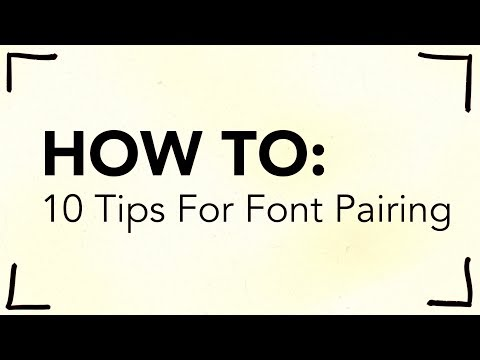 10 Tips for Pairing Fonts