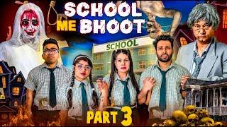School Mein Bhoot Part 3 | BakLol Video