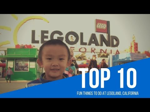 Top 10 Fun Things to do at Legoland, California