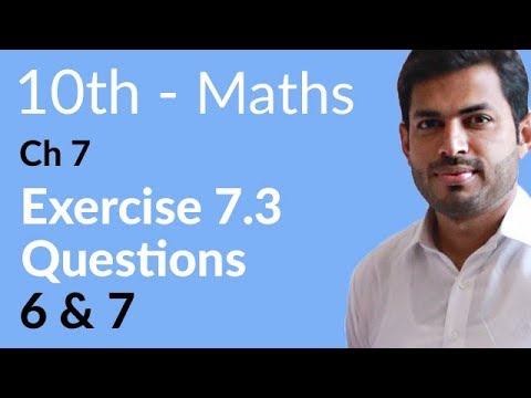 10th Class Maths solutions ,ch 7, lec 2, Exercise 7.3, Question no 6 & 7 -Matric Part 2