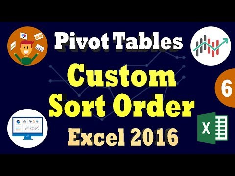 Sort & Filter PivotTable Data | Create Custom Sort Order | Filter By Selection in Excel 2016
