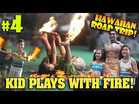 HAWAIIAN ROAD TRIP!!!  Playing with Fire at the Polynesian Cultural Center! #4