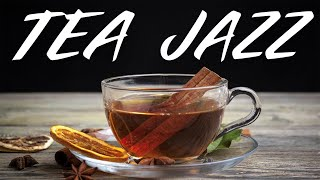 Relaxing Tea Jazz - Soft Background JAZZ Music For Work,Study,Reading
