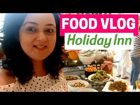 Holiday Inn Buffet spread I Food Menu I Menu and recipe dishes