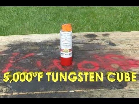 5,000 Degree Tungsten Cube Vs Spray Paint