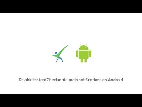 How To Disable Instant Checkmate Push Notifications On Android