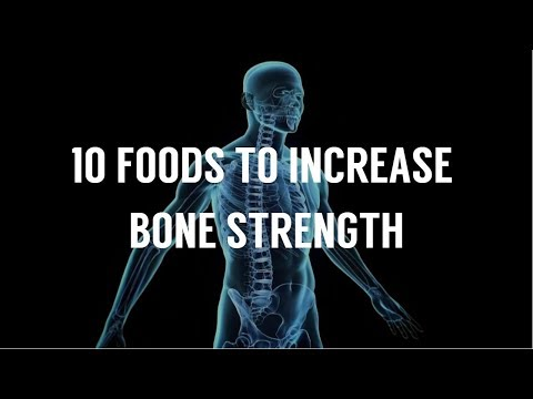 10 Foods To Increase Bone Strength
