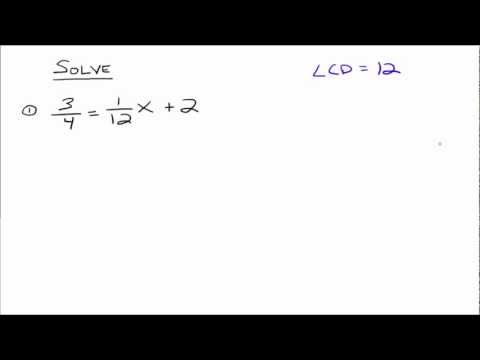 Solving Linear Equations That Contain Fractions