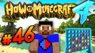 CONNECT 4 MACHINE! - HOW TO MINECRAFT S4 #46