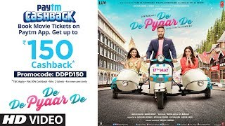 De De Pyaar De → 2 Days to Go - In Cinemas || Book Your Tickets On Paytm (Flat 50% Cashback)