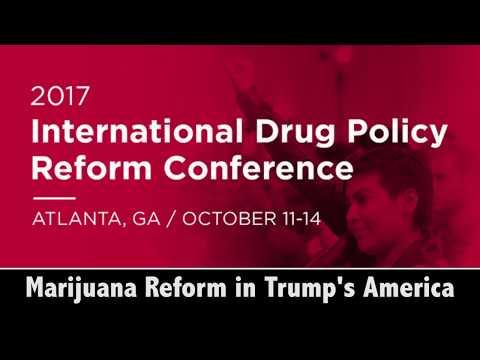 Marijuana Reform in Trump's America #Reform17