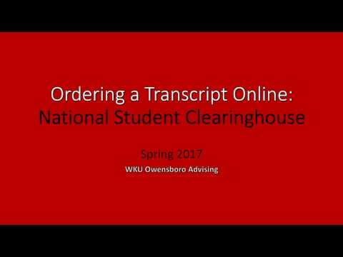 Ordering a Transcript Online - National Student Clearinghouse
