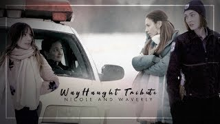 WayHaught Tribute (Seasons 1-2-3) | And all I see is you