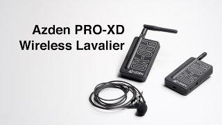 Good Budget Digital Wireless Lavalier: Azden PRO XD Review