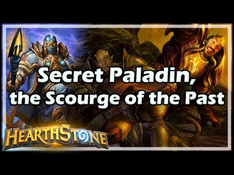[Hearthstone] Secret Paladin, the Scourge of the Past