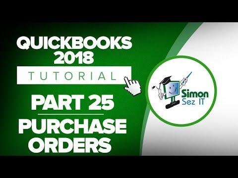 QuickBooks 2018 Training Tutorial Part 25: Create Purchase Orders in QuickBooks 2018