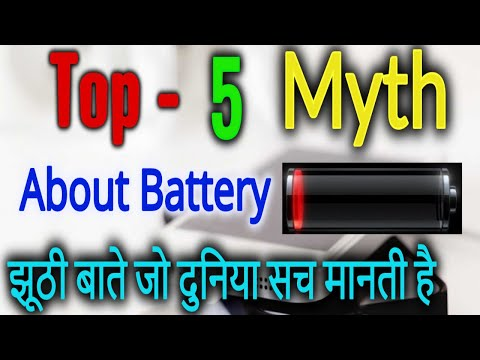 Top 5 SmartPhone Battery Myth Android Battery You Don;t Know must watch battery secrets hindi 2018