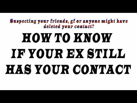 Know if your friend has deleted your number from their contact