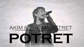 Akim And The Majistret - Potret