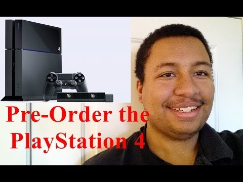 How to Pre-order the PS4 tips