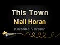 Niall Horan - This Town (Karaoke Version)
