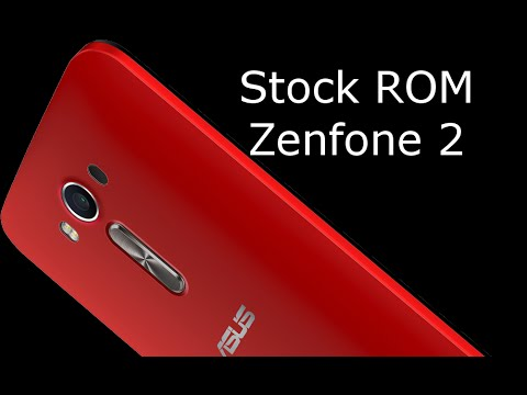 Install Stock Rom On Asus Zenfone 2