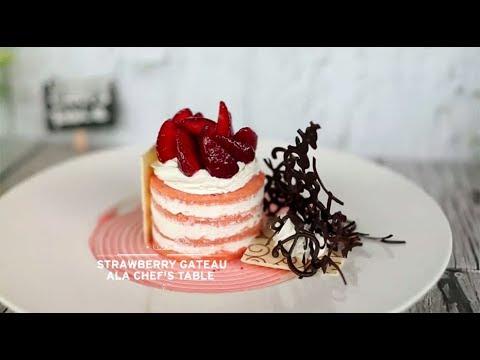 Dessert - Strawberry Gateau ala Chef's Table
