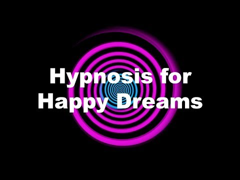 Hypnosis for Happy Dreams