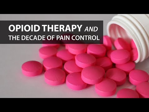 Opioid Therapy and the Decade of Pain Control