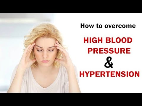 HOW TO OVERCOME FROM HIGH BLOOD PRESSURE & HYPERTENTION